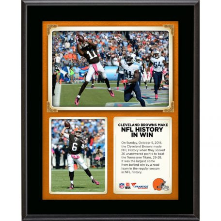 Cleveland Browns Fanatics Authentic 10.5 x 13 Comeback Win Is the Largest Regular Season By A Road Team In NFL History Sublimated Plaque